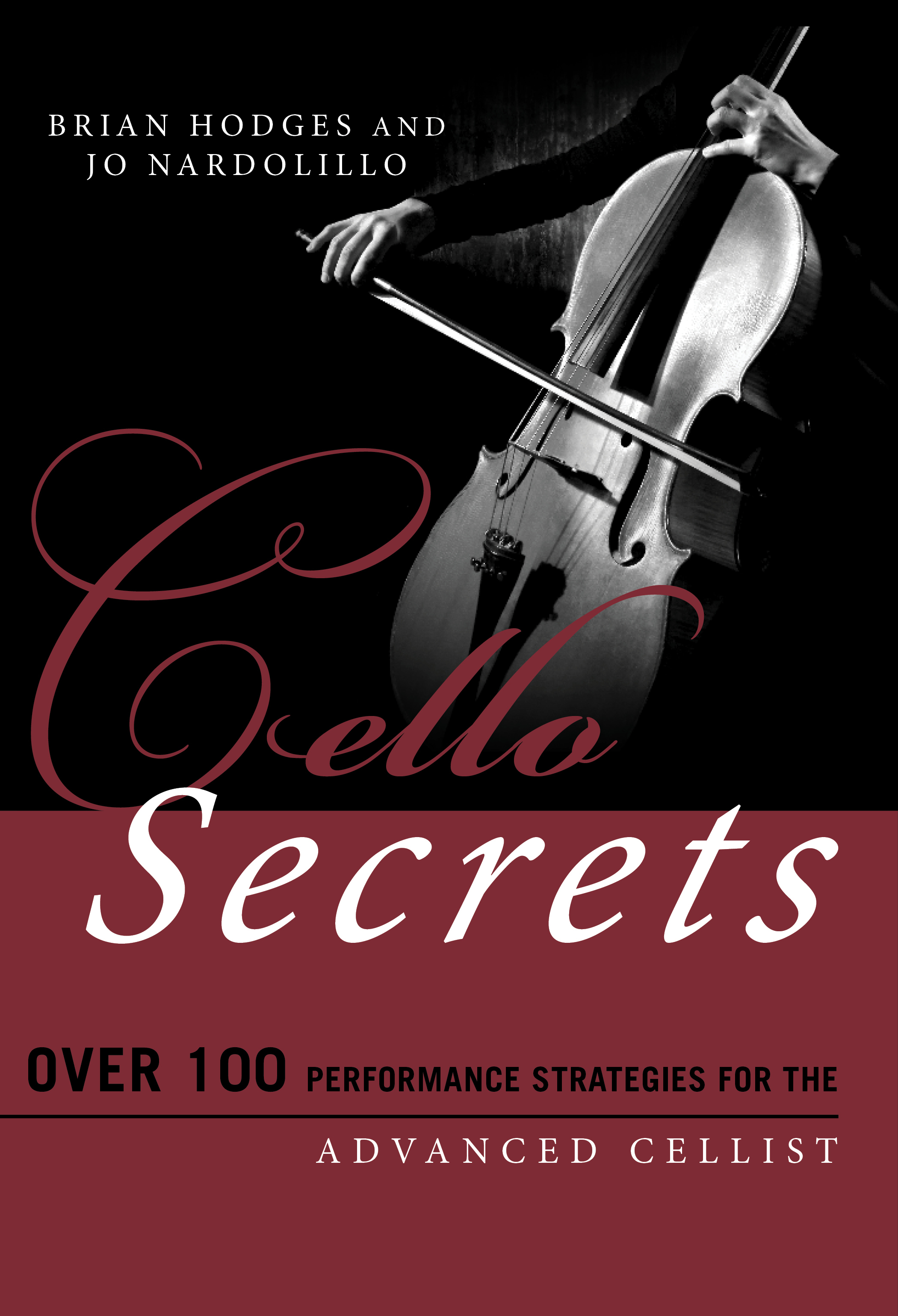 Book cover of Cello Secrets by Brian Hodges