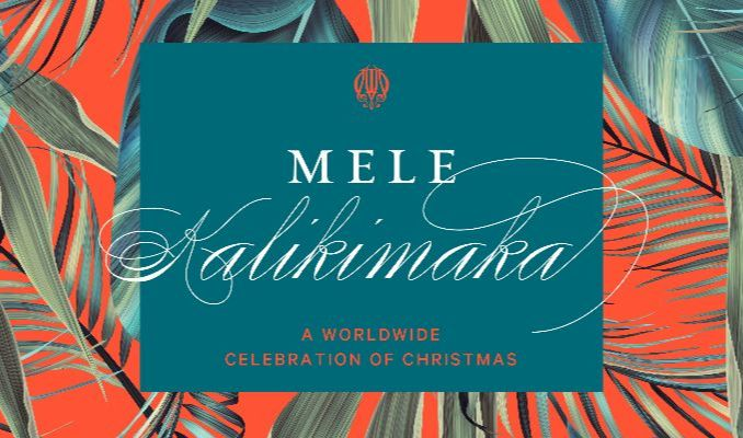 "Graphic with words ""Mele Kalikimaka A Worldwide Celebration of Christmas"""