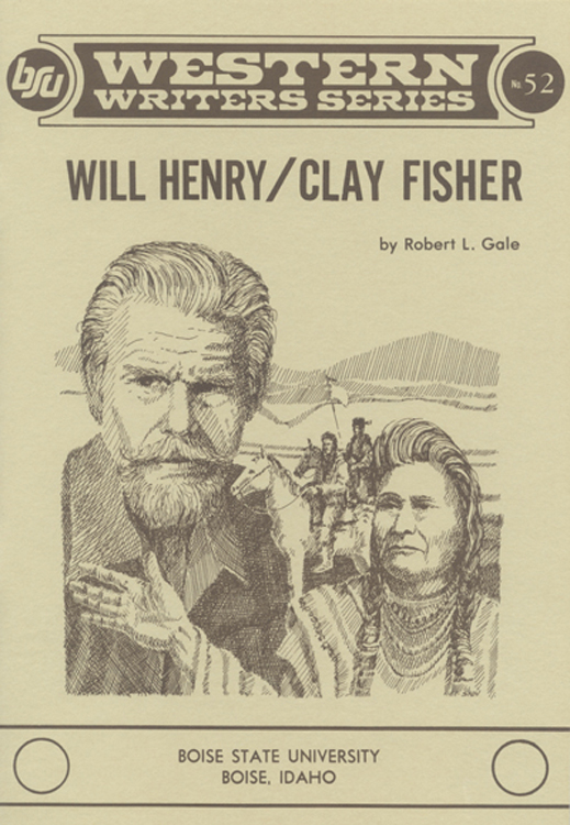 Will Henry / Clay Fisher
