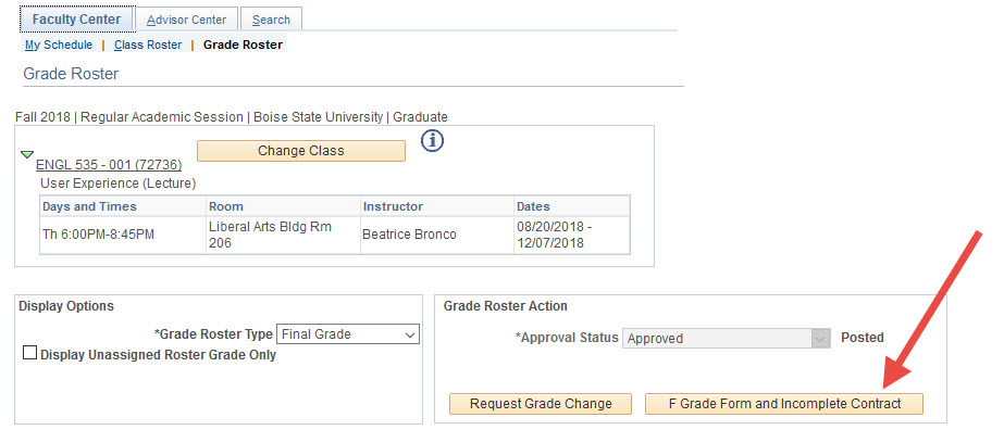 Example of the F Grade Form and Incomplete Contract button link