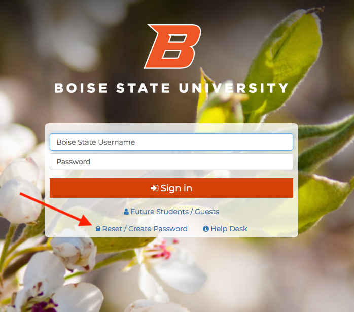 Click on Reset/Create Password Button on my.boisestate.edu