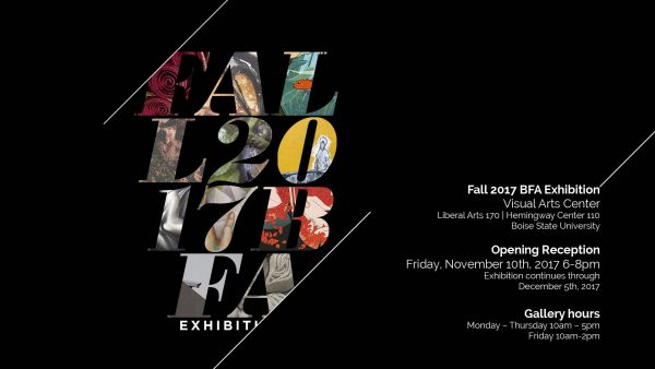 Flyer for Fall 2017 BFA Exhibition