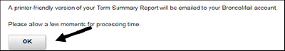 message-Term Summary Report to be emailed to broncomail screenshot