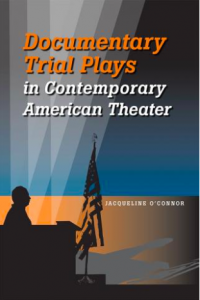Documentary Trail Plays in Contempary American Theater book cover.