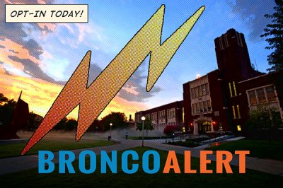 Opt-in to Bronco Alert Today