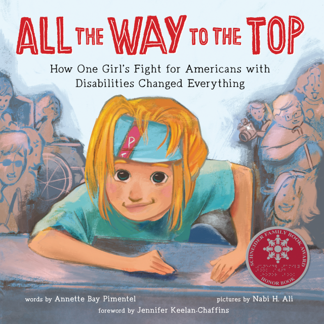 Book cover of All the Way to the Top by Annette Bay Pimentel